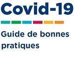 Covid-19 : le guide de bonnes pratiques pour travailler en sécurité