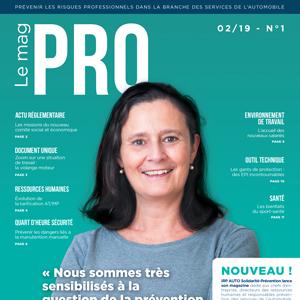 Le mag PRO : votre nouveau rendez-vous prévention