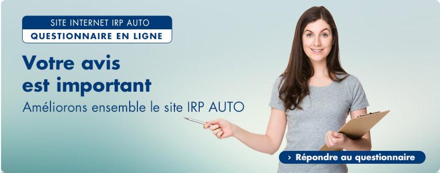 IRP AUTO : votre avis est important