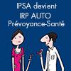 IPSA devient IRP AUTO Prévoyance-Santé